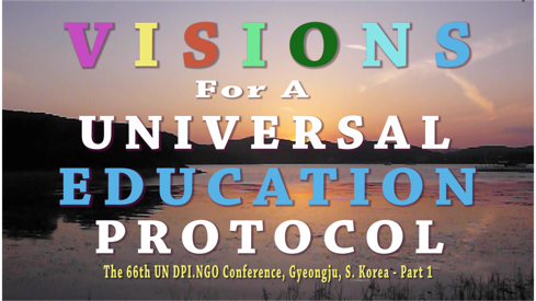 LMTV Presents... VISIONS FOR A UNIVERSAL EDUCATION PROTOCOL