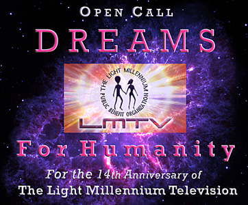14th Anniversary of the Light Millennium Television - DREAMS FOR HUMANITY